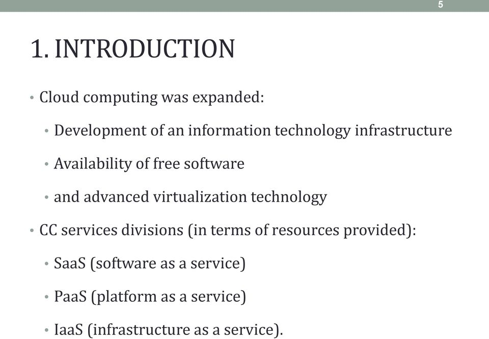 virtualization technology CC services divisions (in terms of resources