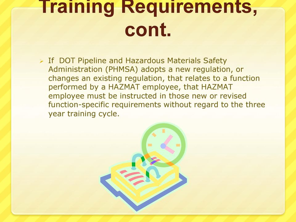 regulation, or changes an existing regulation, that relates to a function performed by a