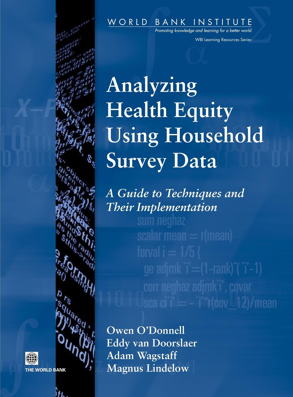measuring health status and equity. This will be a very useful and widely cited book.