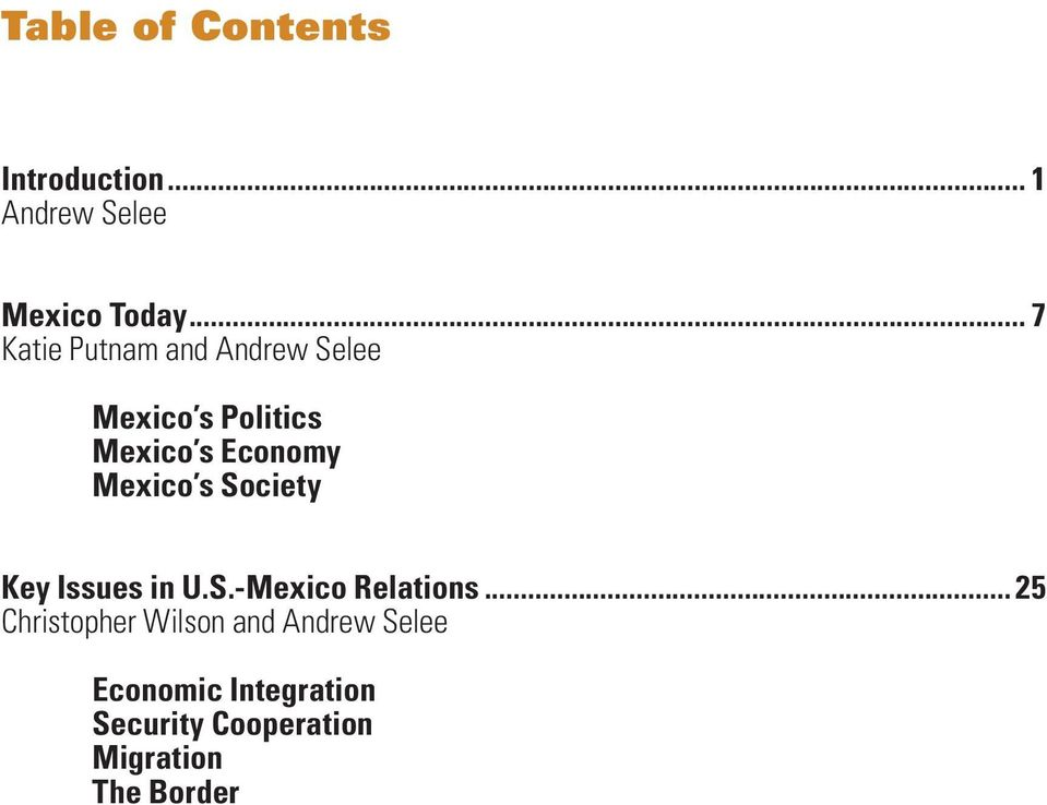 Mexico s Society Key Issues in U.S.-Mexico Relations.
