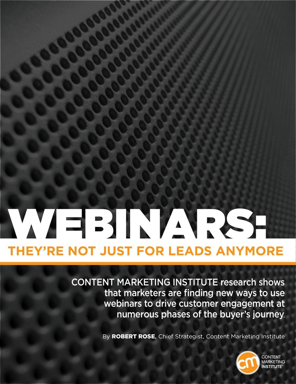 webinars to drive customer engagement at numerous phases of the