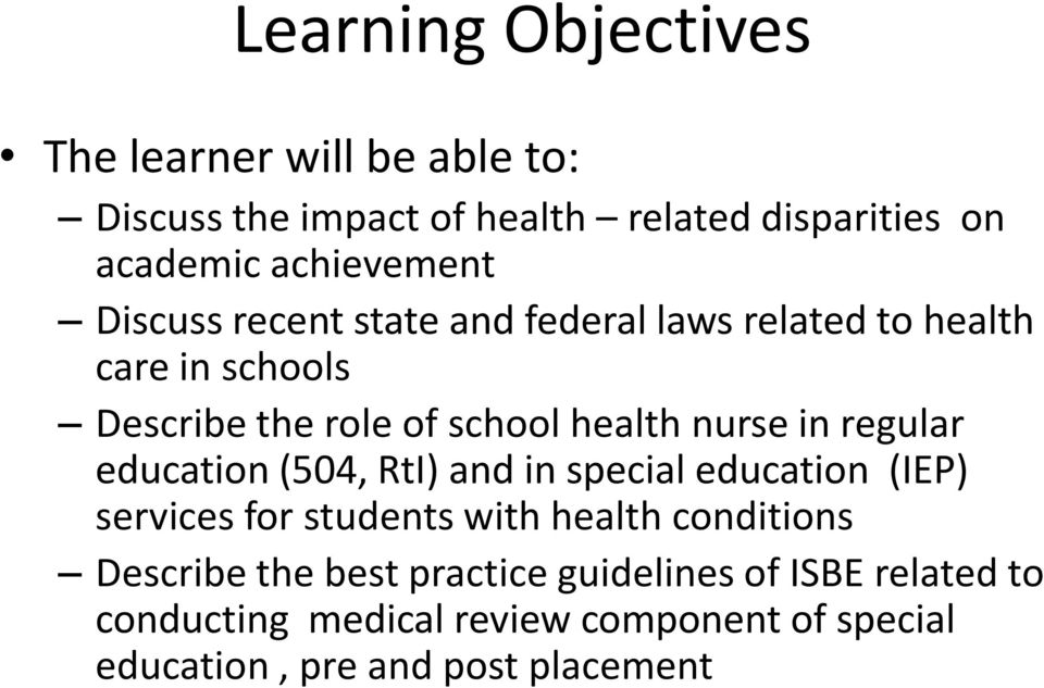 nurse in regular education (504, RtI) and in special education (IEP) services for students with health conditions