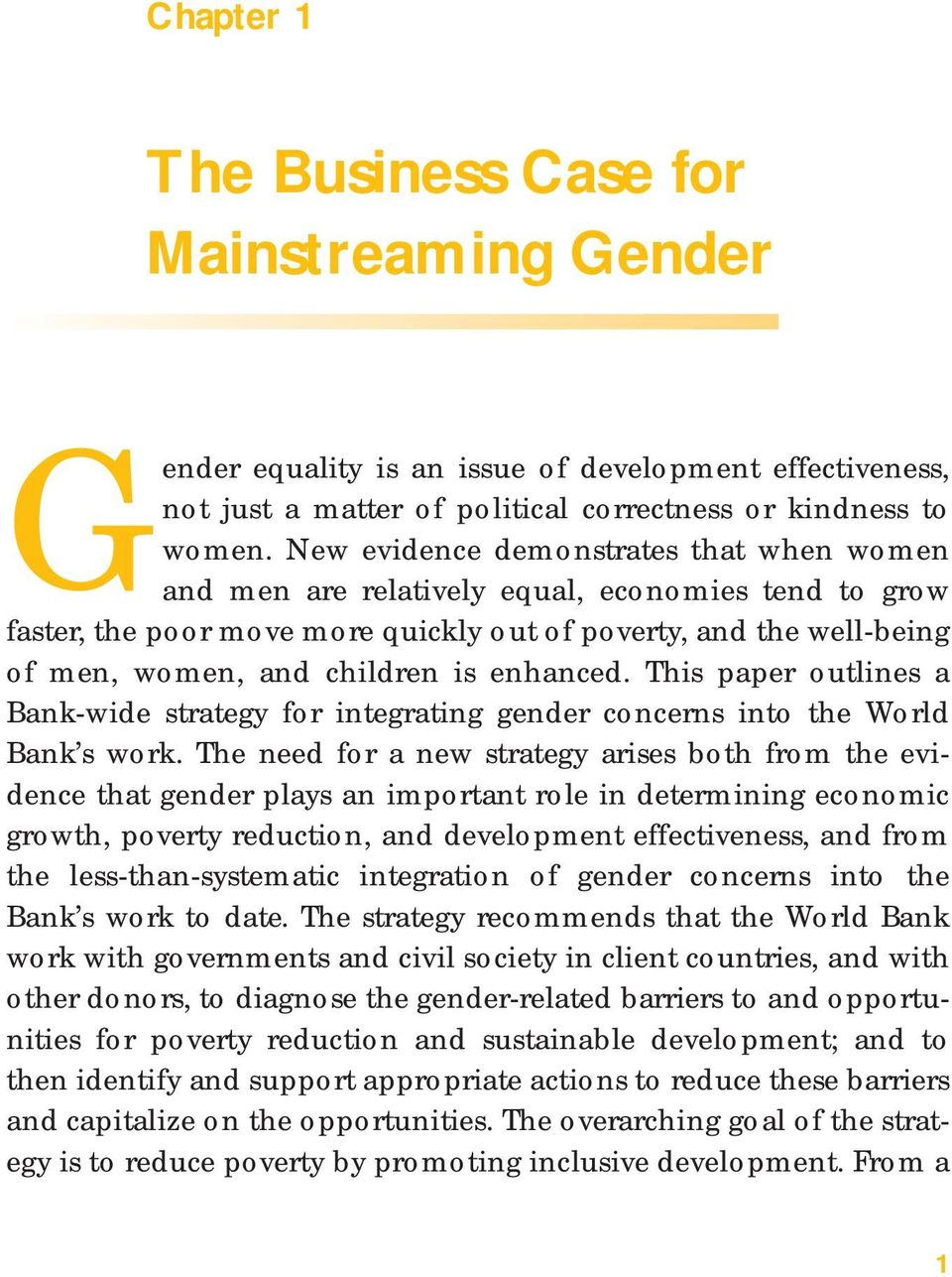 enhanced. This paper outlines a Bank-wide strategy for integrating gender concerns into the World Bank s work.