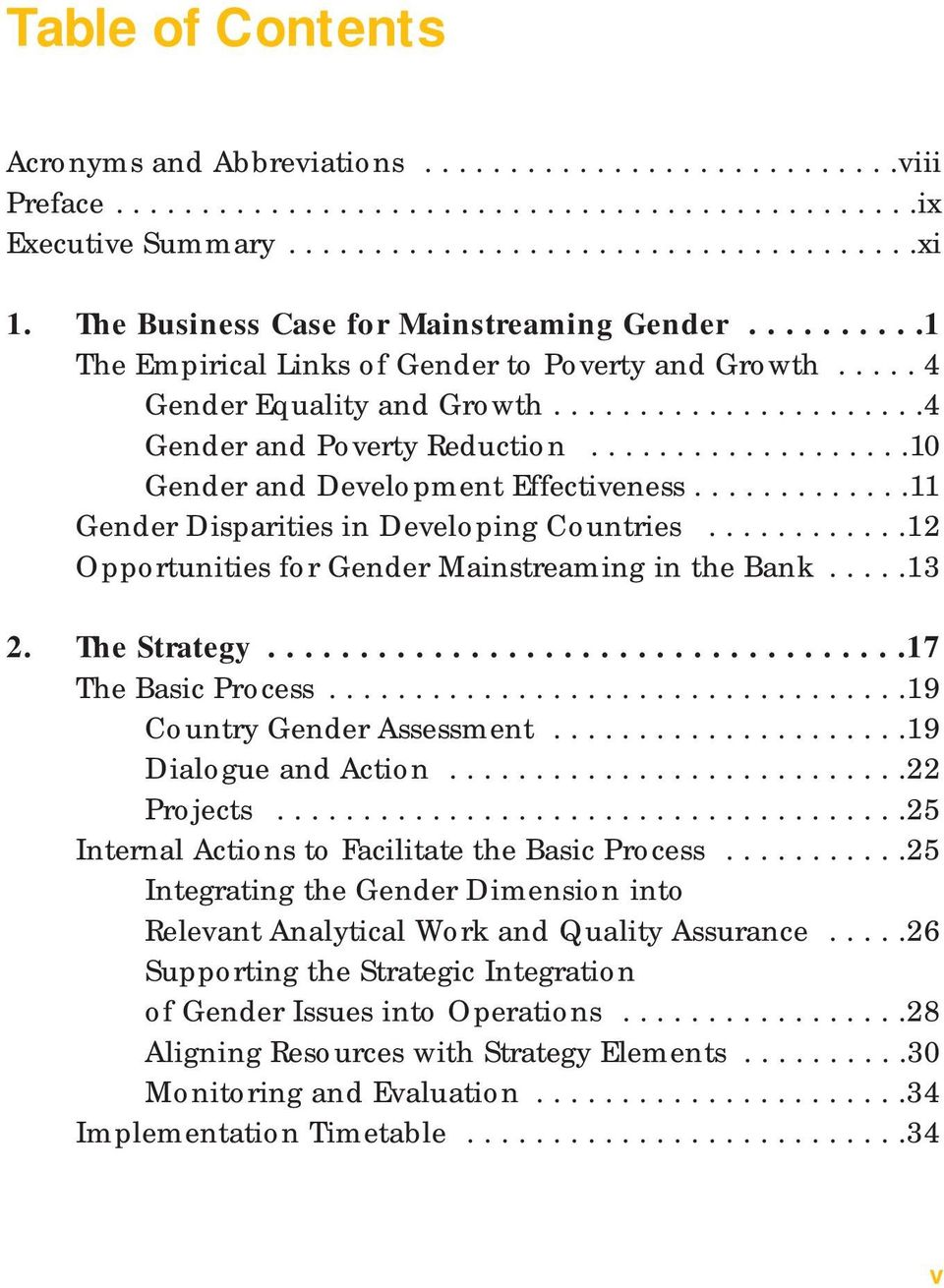 ..................10 Gender and Development Effectiveness.............11 Gender Disparities in Developing Countries............12 Opportunities for Gender Mainstreaming in the Bank.....13 2.