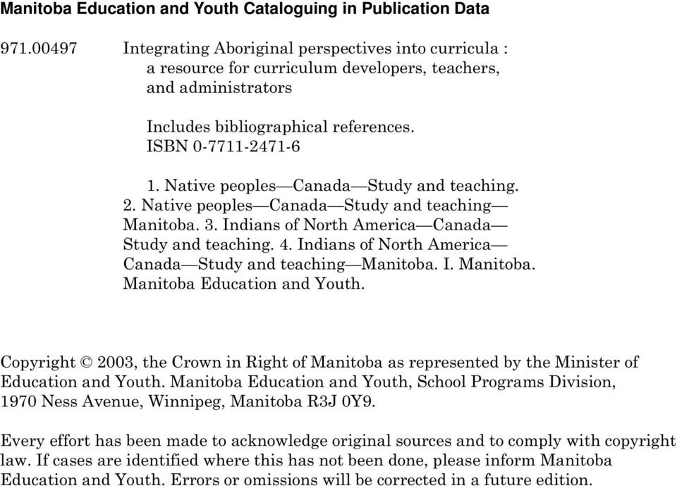 Native peoples Canada Study and teaching. 2. Native peoples Canada Study and teaching Manitoba. 3. Indians of North America Canada Study and teaching. 4.