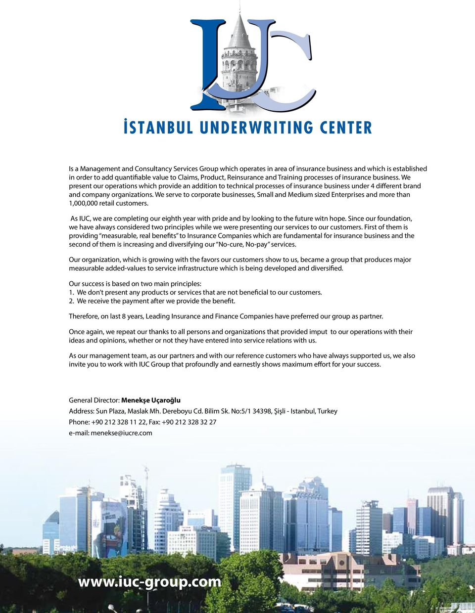 SPECIAL ISSUE  October Istanbul Underwriting Center TURKEY  Market