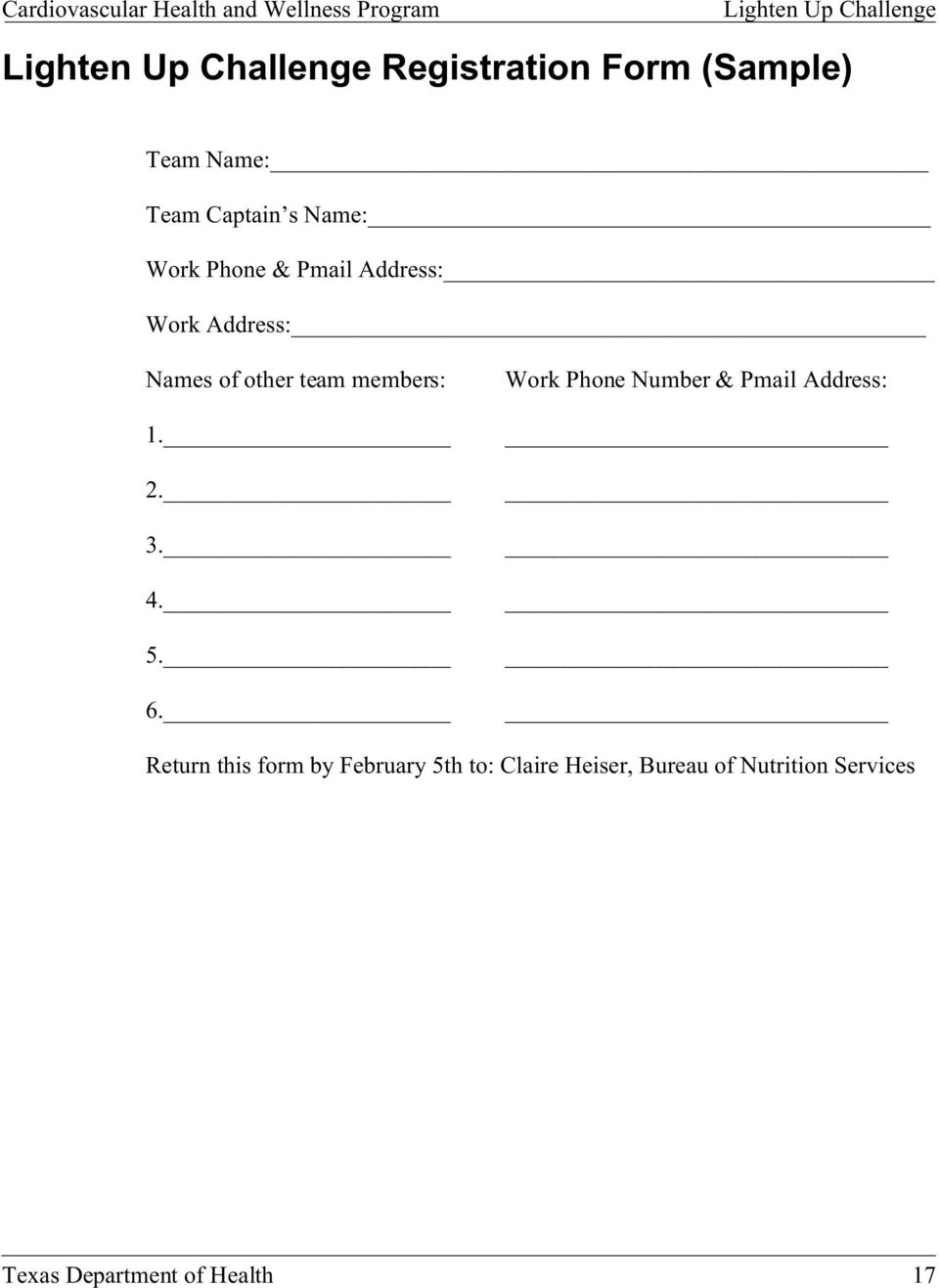 6. Work Phone Number & Pmail Address: Return this form by February 5th