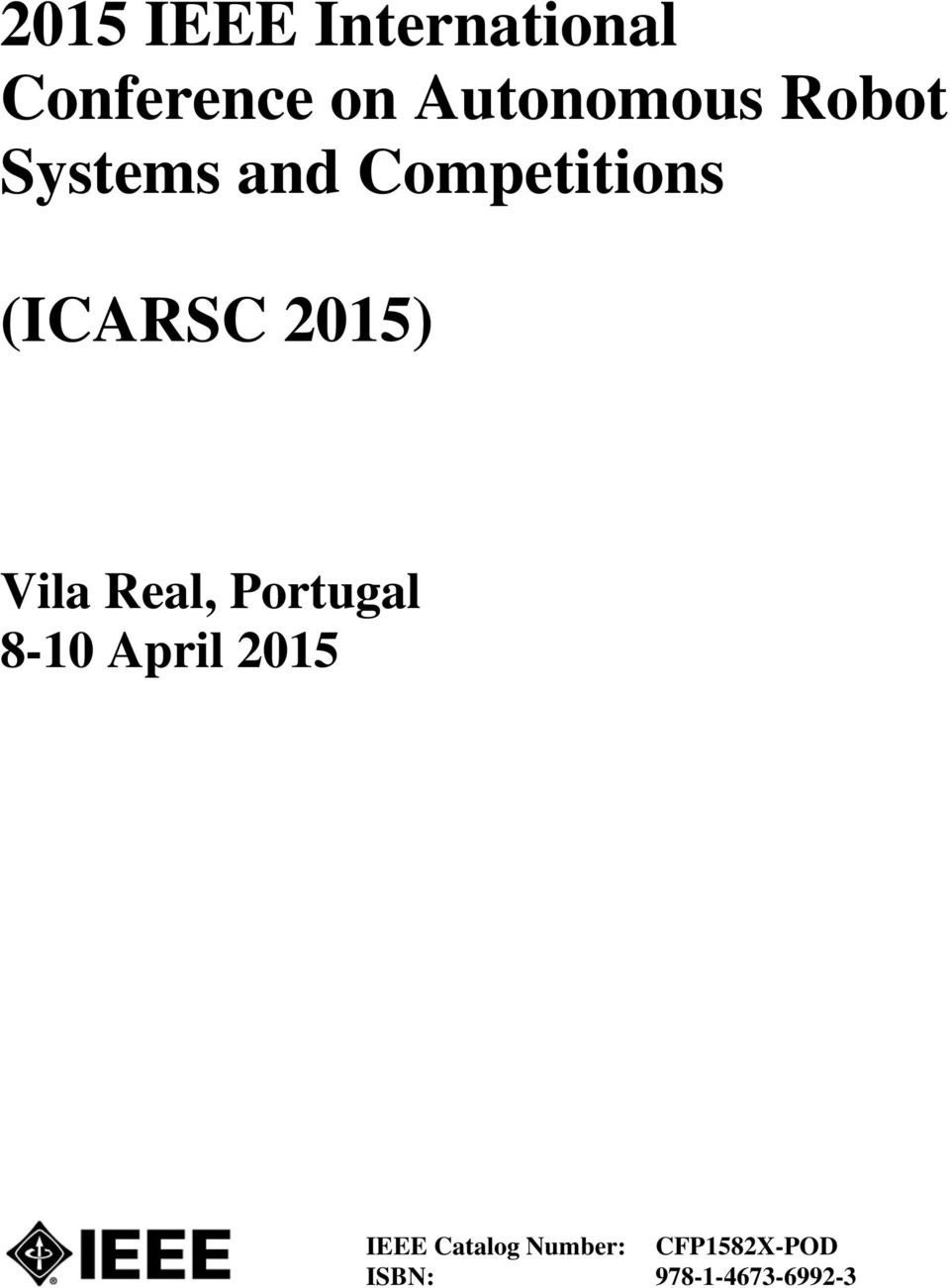 (ICARSC 2015) Vila Real, Portugal 8-10 April