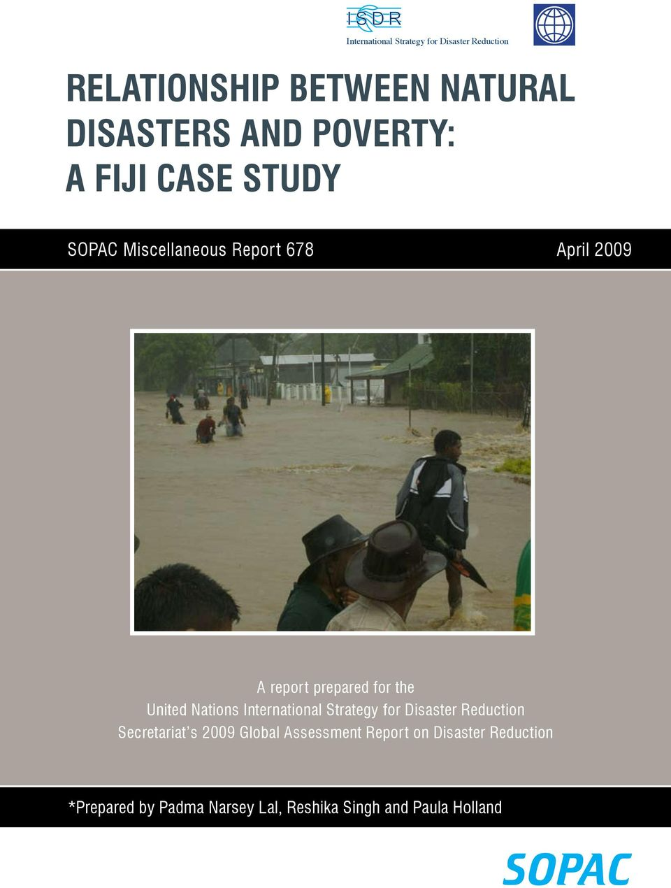 International Strategy for Disaster Reduction Secretariat s 2009 Global Assessment