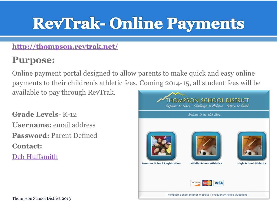 online payments to their children's athletic fees.