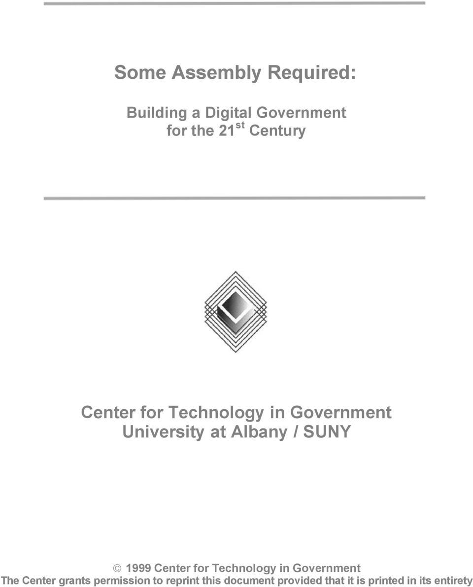 SUNY ª 1999 Center for Technology in Government The Center grants