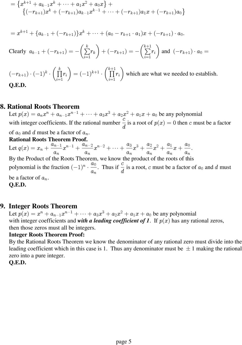 Rational Roots Theorem 2 2=1 B 9 Let $%&'-; 2& /; 2=1& /</; B& /; 9& /; 1 &/;* be any polynomial 5 with integer coefficients.