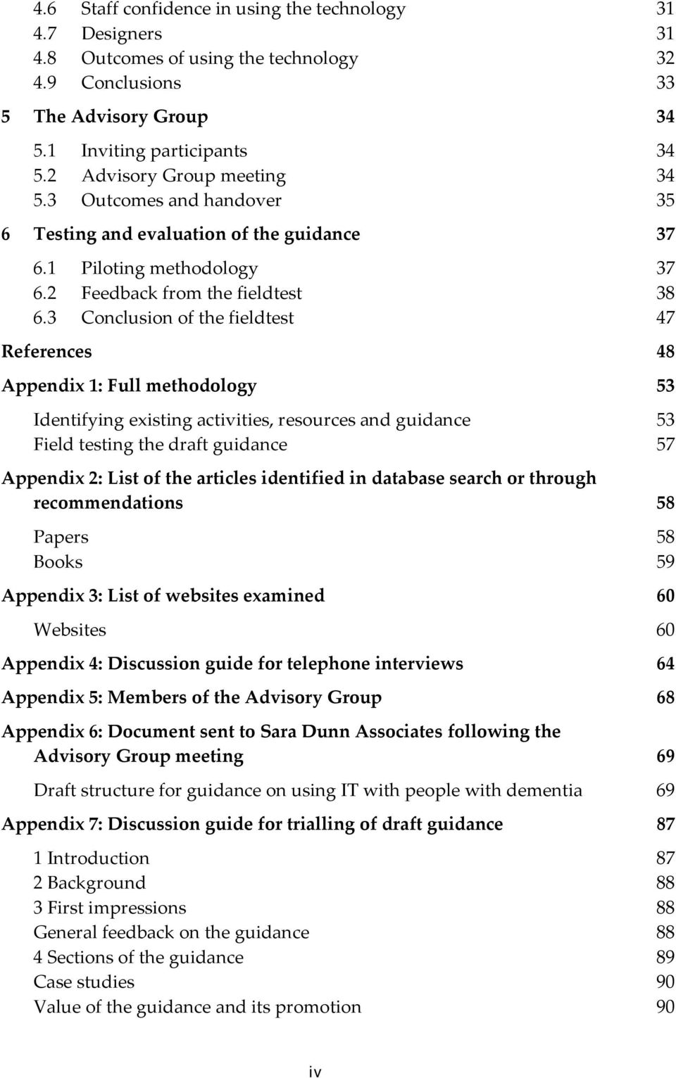 3 Conclusion of the fieldtest 47 References 48 Appendix 1: Full methodology 53 Identifying existing activities, resources and guidance 53 Field testing the draft guidance 57 Appendix 2: List of the