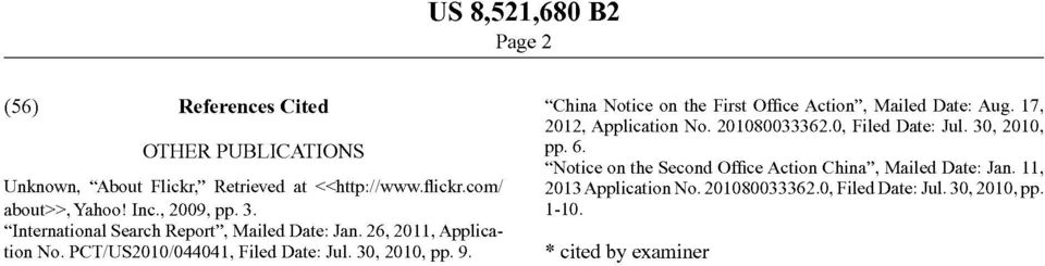 China Notice on the First Of?ce Action, Mailed Date: Aug. 17, 2012, Application No. 2010800333620, Filed Date: Jul.