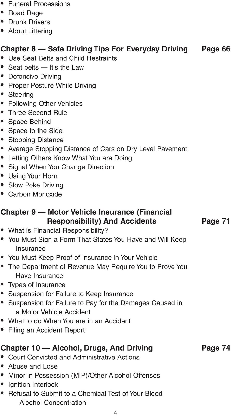 Others Know What You are Doing Signal When You Change Direction Using Your Horn Slow Poke Driving Carbon Monoxide Chapter 9 Motor Vehicle Insurance (Financial Responsibility) And Accidents Page 71