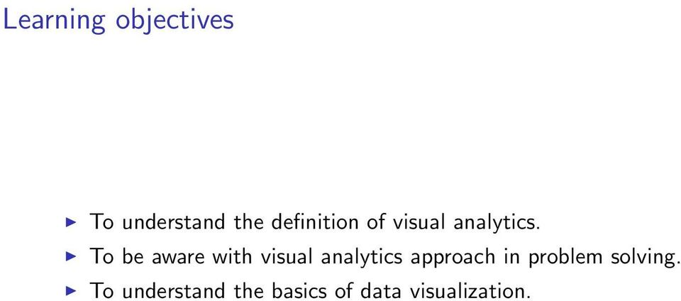 To be aware with visual analytics approach