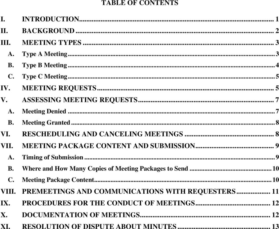 MEETING PACKAGE CONTENT AND SUBMISSION... 9 A. Timing of Submission... 9 B. Where and How Many Copies of Meeting Packages to Send... 10 C. Meeting Package Content.
