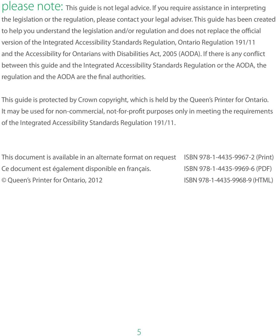 191/11 and the Accessibility for Ontarians with Disabilities Act, 2005 (AODA).