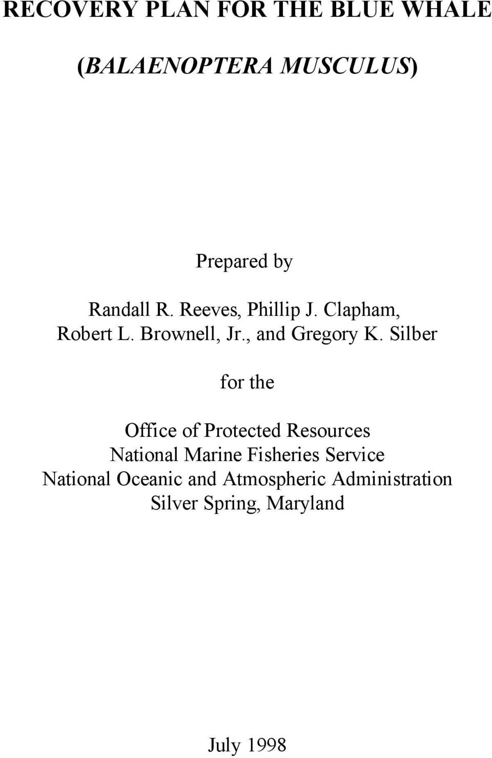 Silber for the Office of Protected Resources National Marine Fisheries