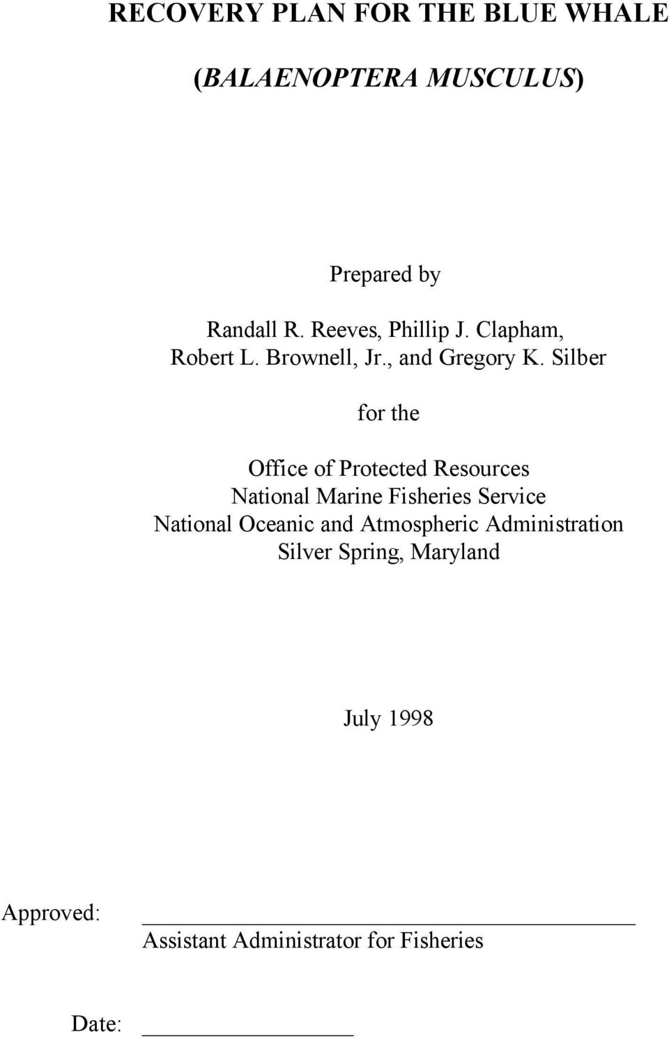 Silber for the Office of Protected Resources National Marine Fisheries Service National