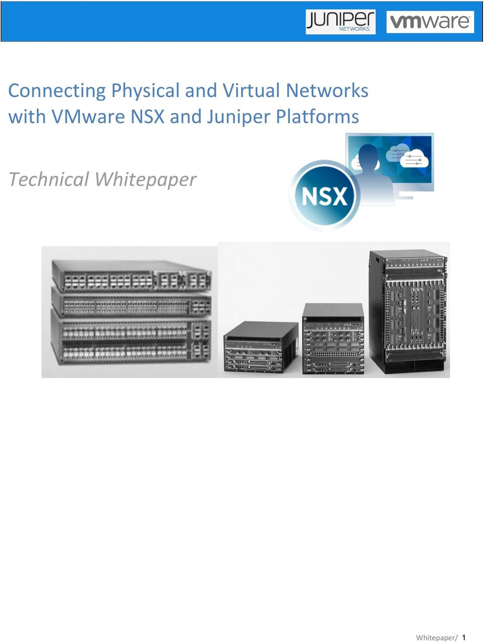 NSX and Juniper Platforms