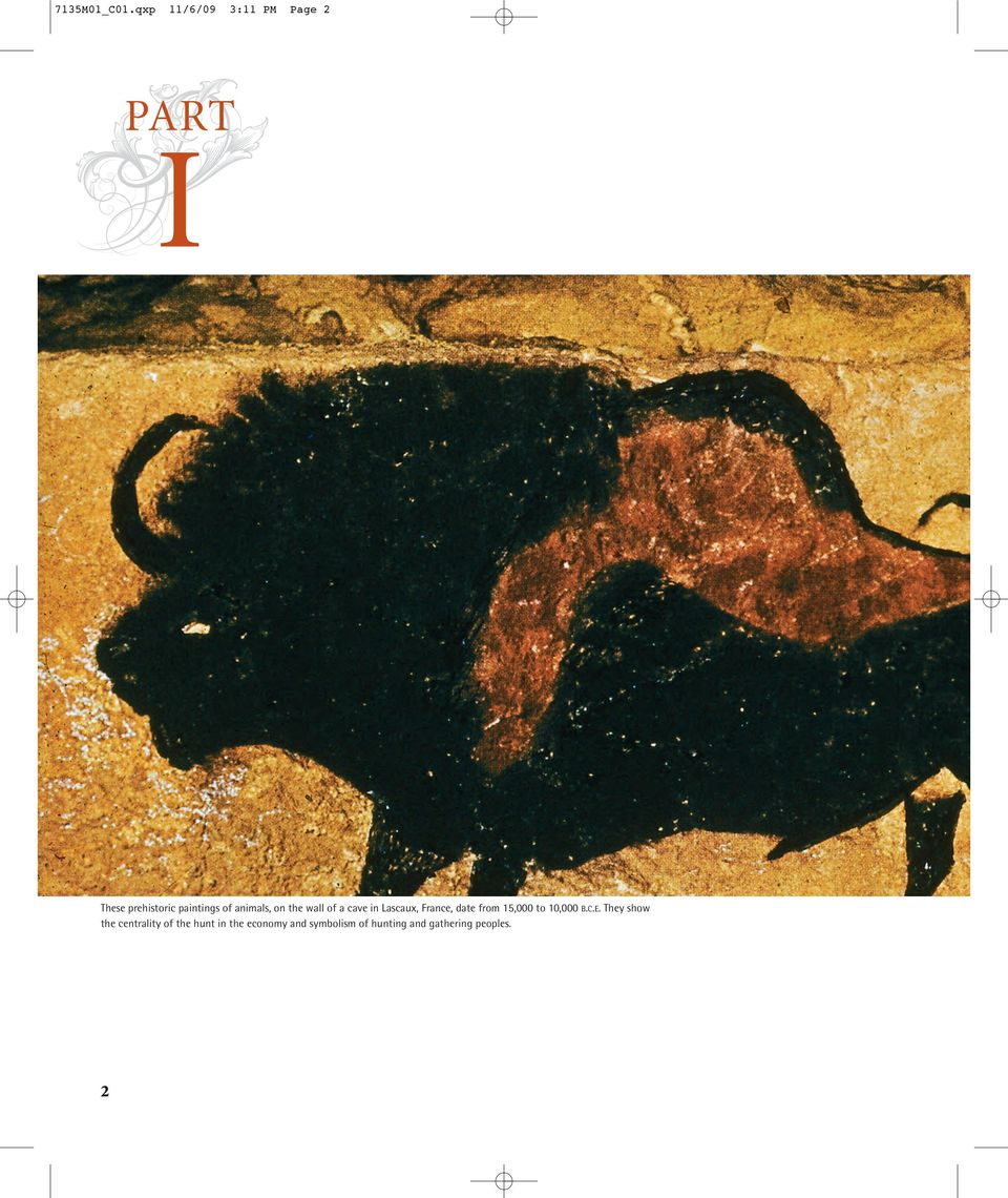 animals, on the wall of a cave in Lascaux, France, date from