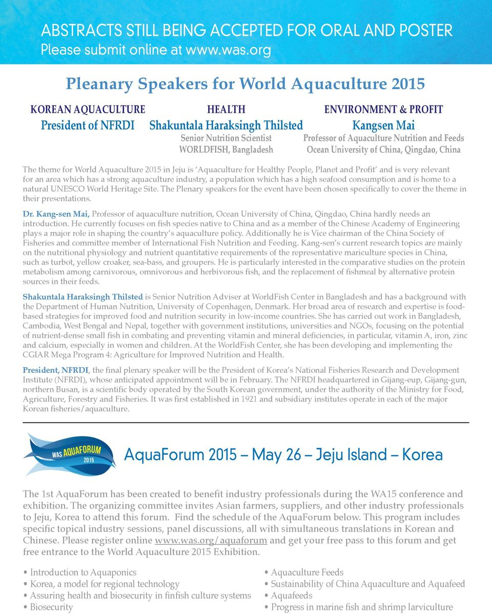 Aquaculture Nutrition and Feeds WORLDFISH, Bangladesh Ocean University of China, Qingdao, China The theme for World Aquaculture 2015 in Jeju is Aquaculture for Healthy People, Planet and Profit and