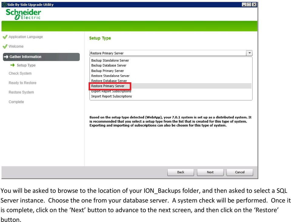 Choose the one from your database server. A system check will be performed.