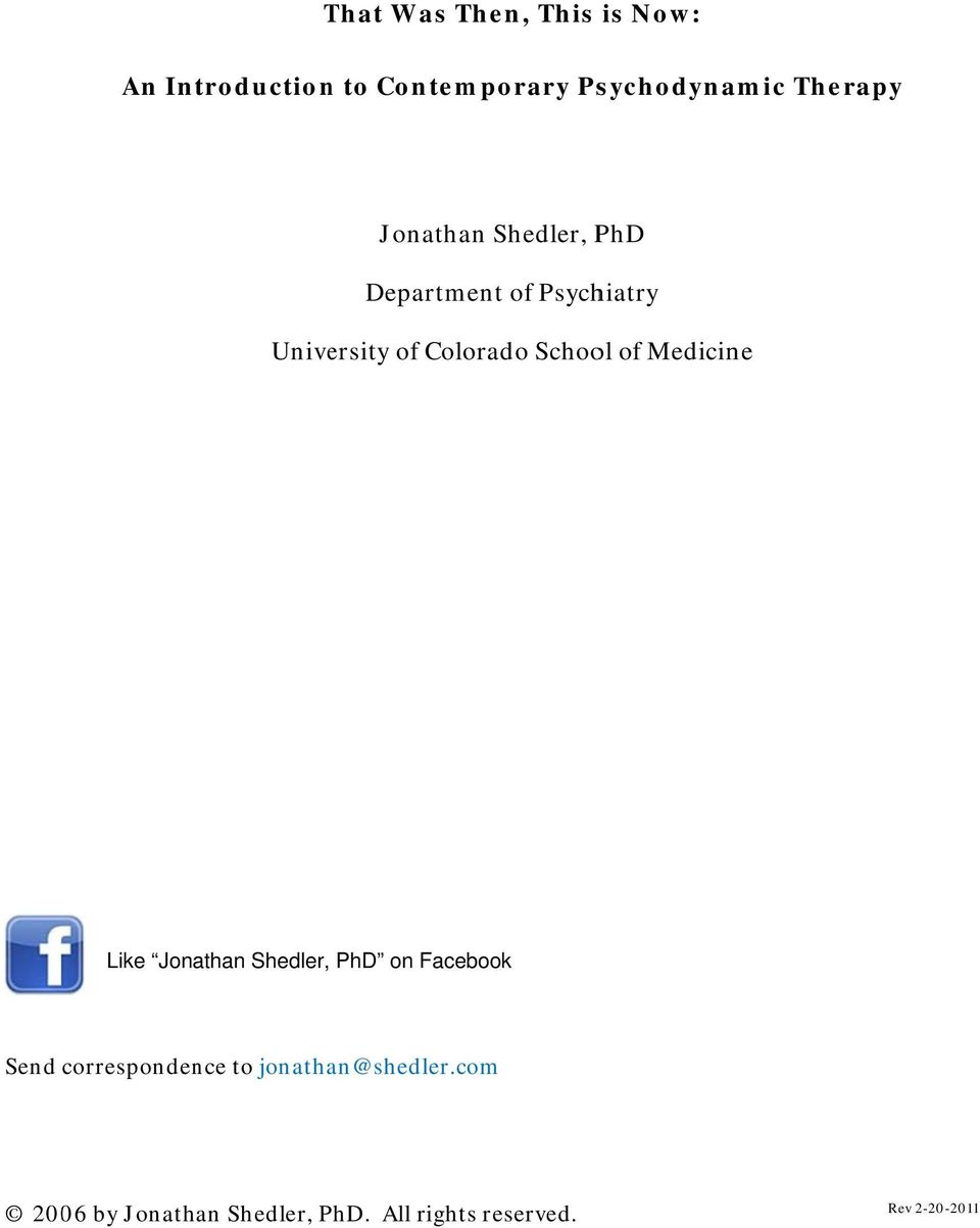 School of Medicine Like Jonathan Shedler, PhD on Facebook Send correspondence