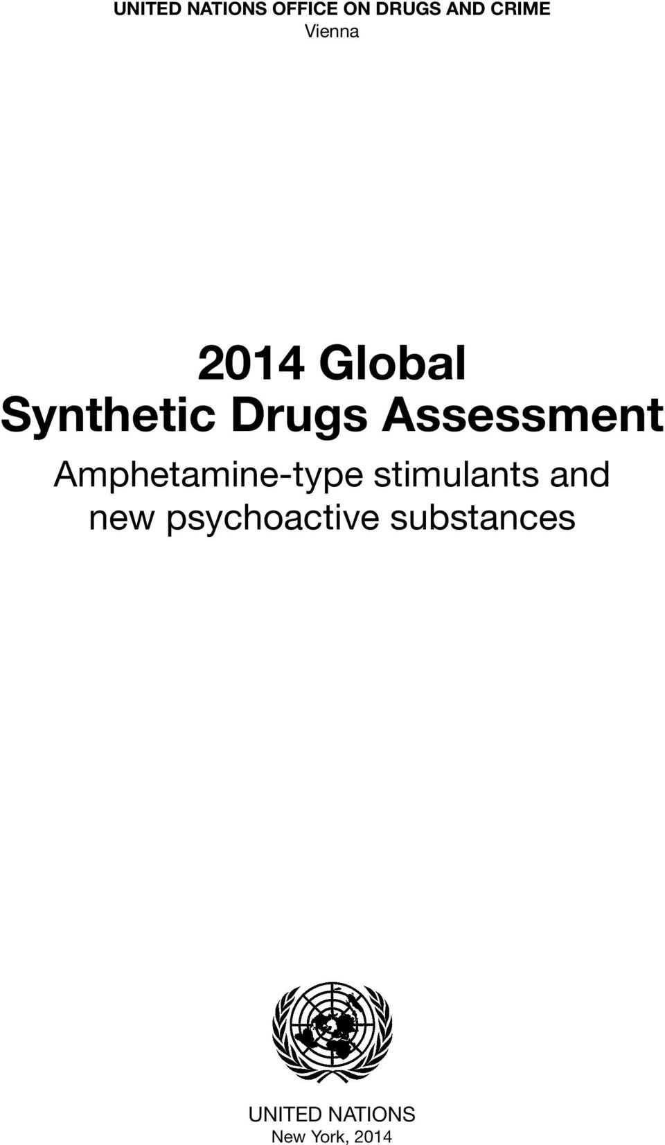 Assessment Amphetamine-type stimulants and