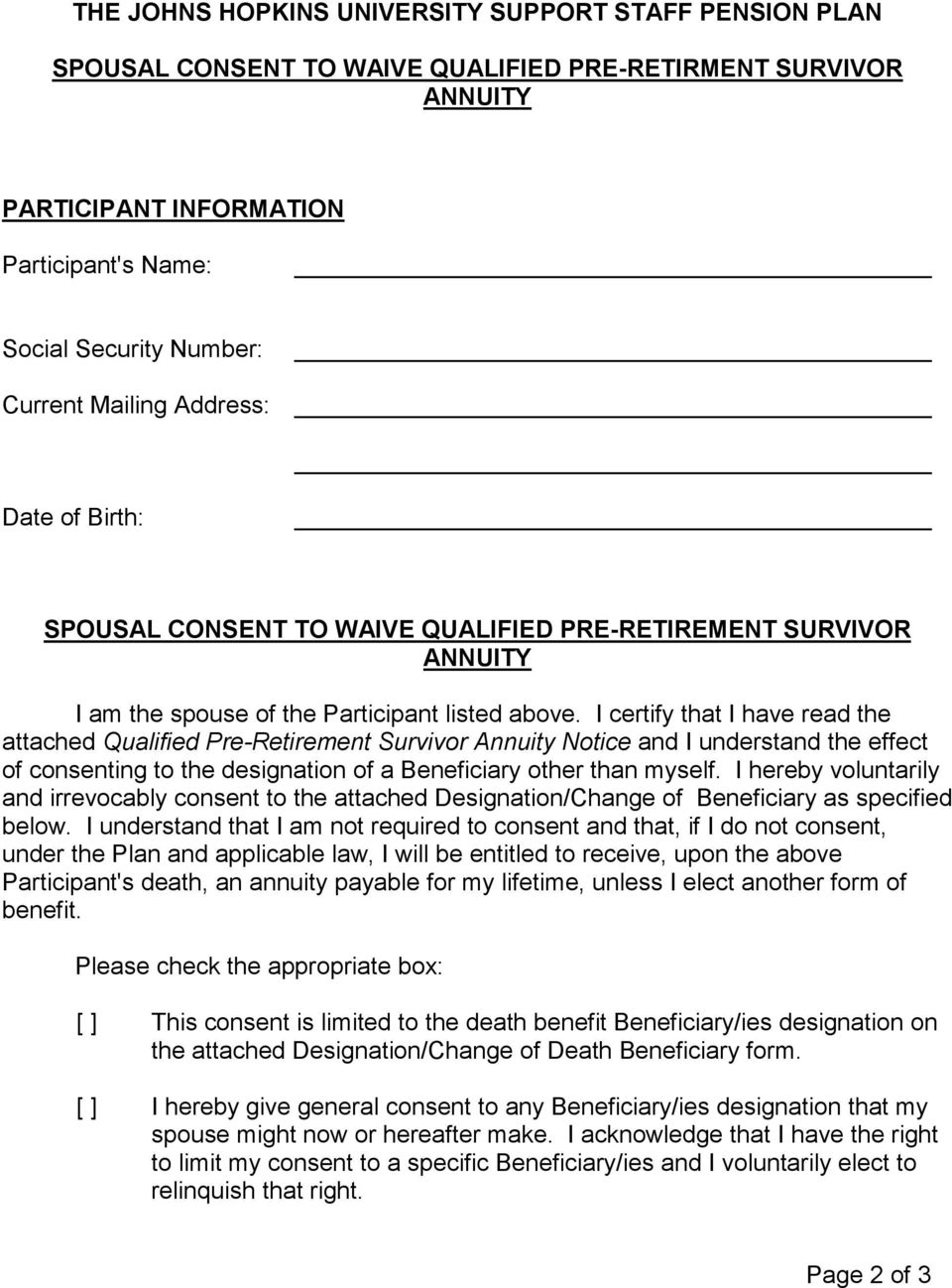 I certify that I have read the attached Qualified Pre-Retirement Survivor Annuity Notice and I understand the effect of consenting to the designation of a Beneficiary other than myself.