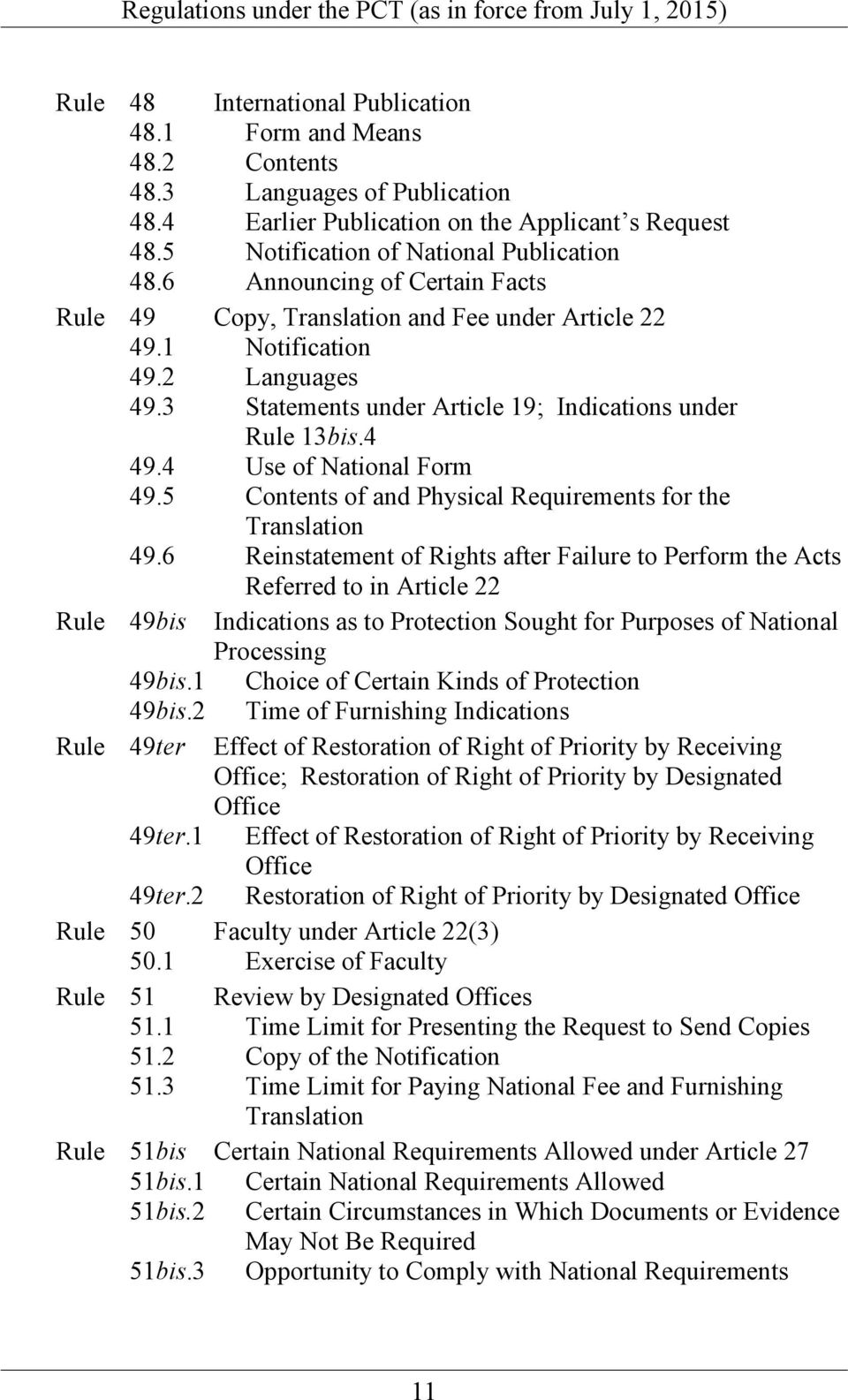 4 Use of National Form 49.5 Contents of and Physical Requirements for the Translation 49.