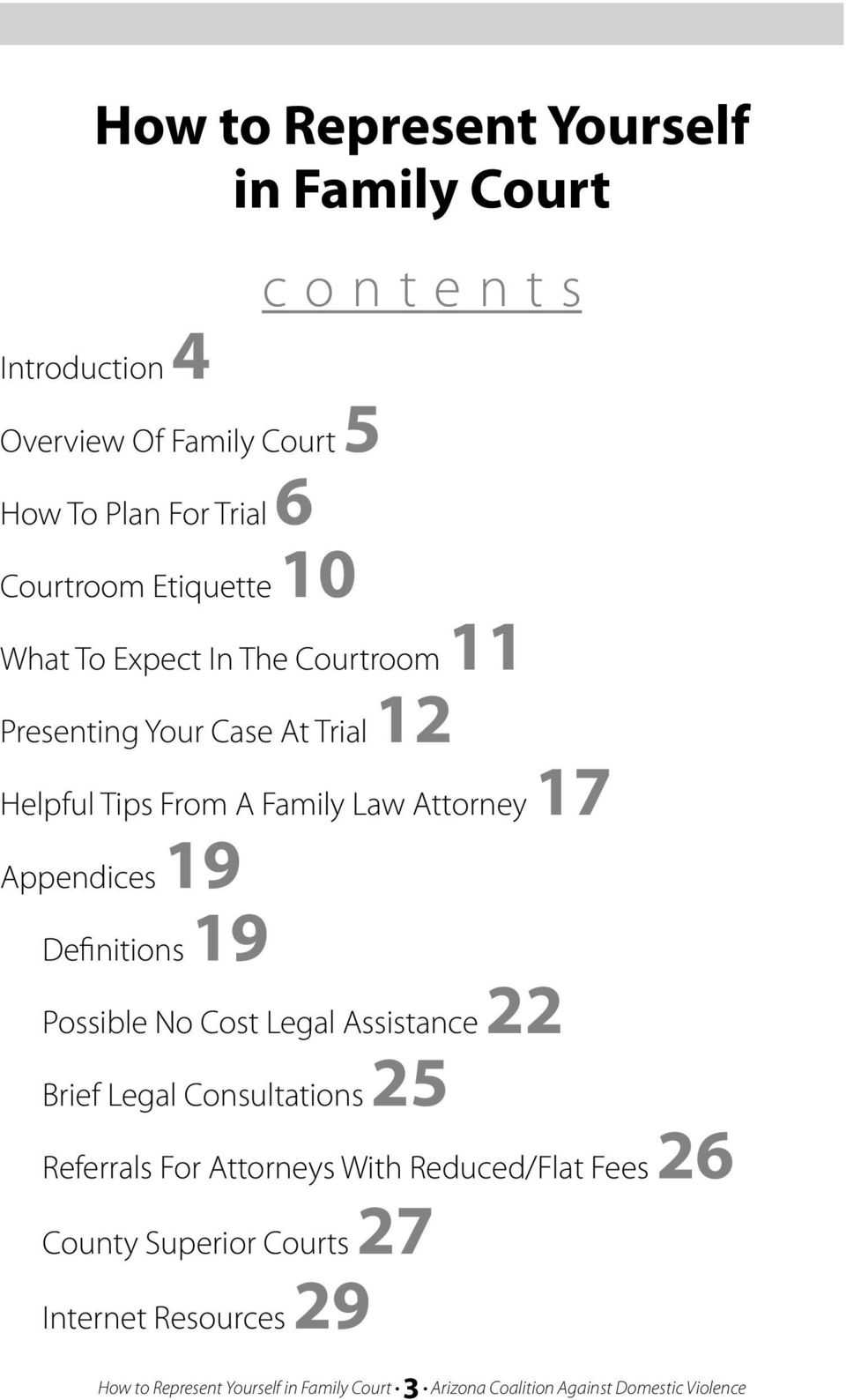 19 Definitions 19 Possible No Cost Legal Assistance 22 Brief Legal Consultations 25 Referrals For Attorneys With Reduced/Flat Fees 26