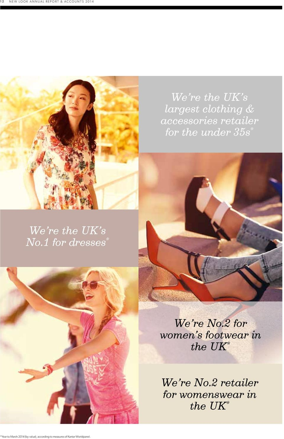 1 for dresses * We re No.2 for women s footwear in the UK * We re No.