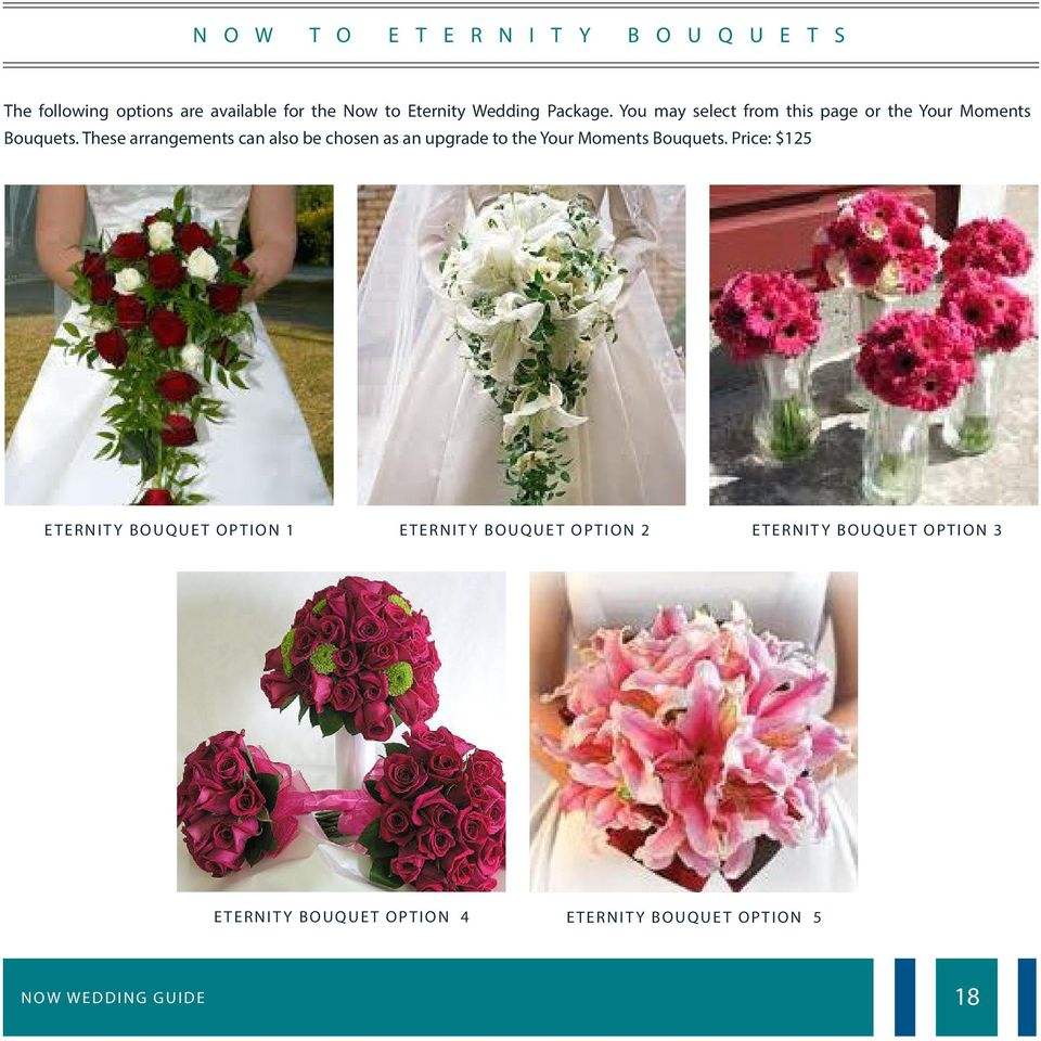 These arrangements can also be chosen as an upgrade to the Your Moments Bouquets.