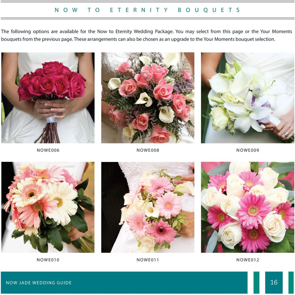 You may select from this page or the Your Moments bouquets from the previous page.