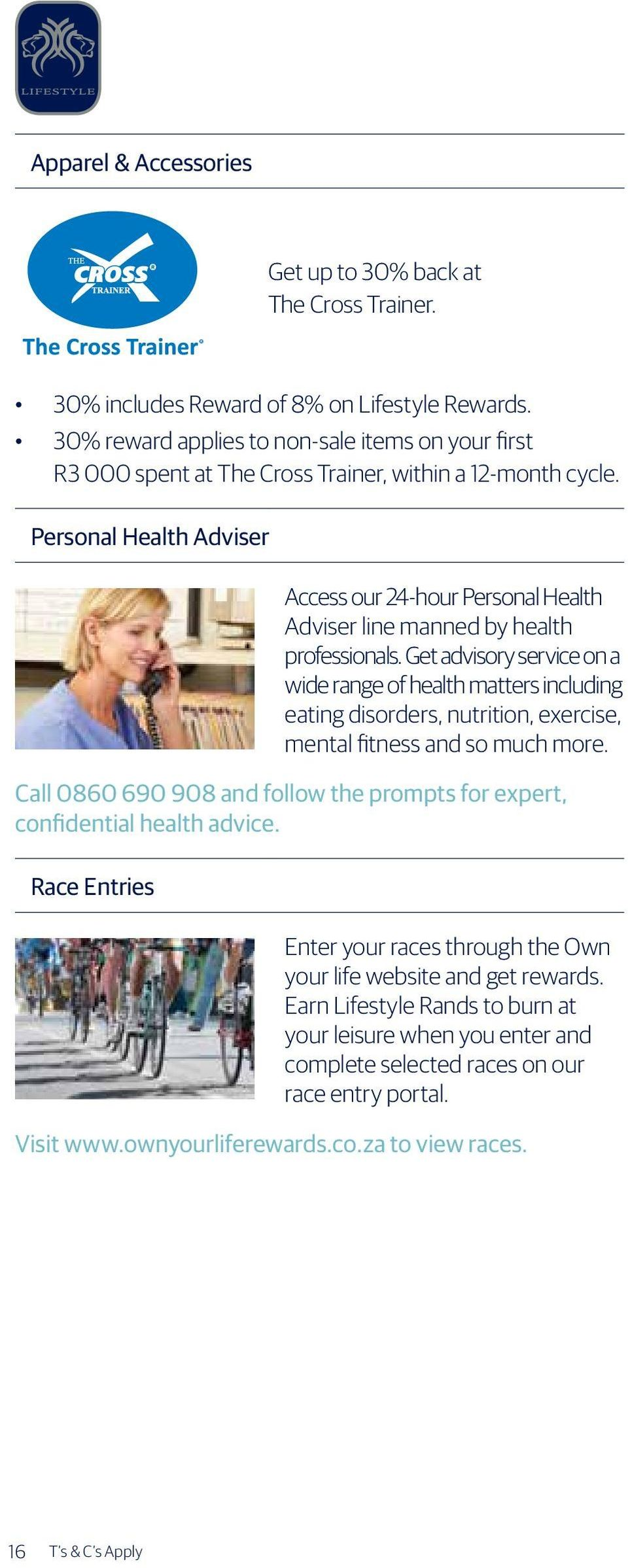 Personal Health Adviser Access our 24-hour Personal Health Adviser line manned by health professionals.
