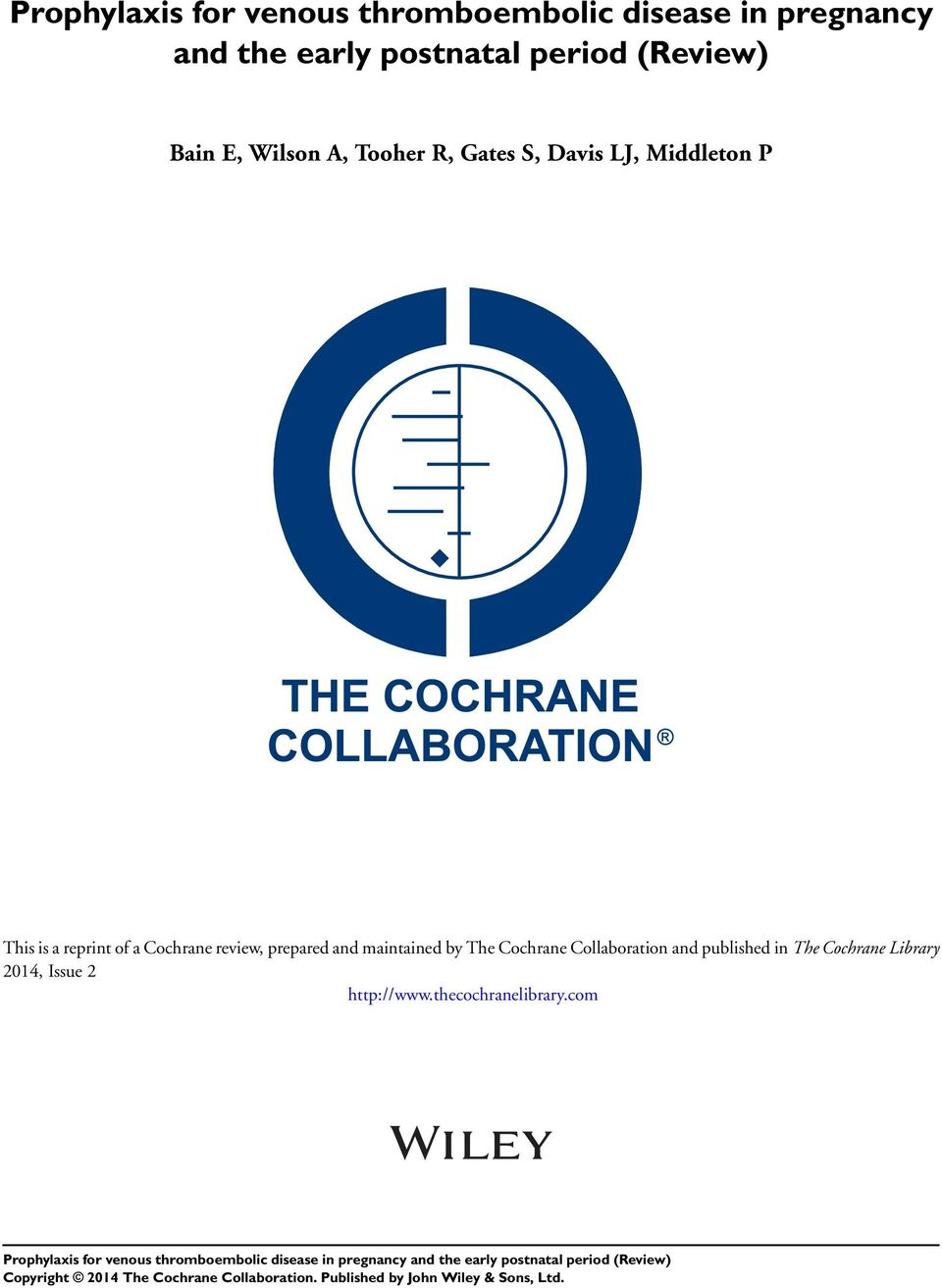 reprint of a Cochrane review, prepared and maintained by The Cochrane Collaboration