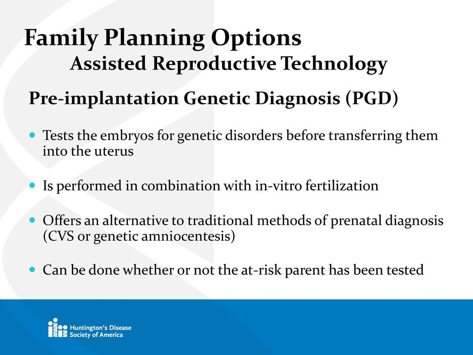 combination with in-vitro fertilization Offers an alternative to traditional methods of prenatal