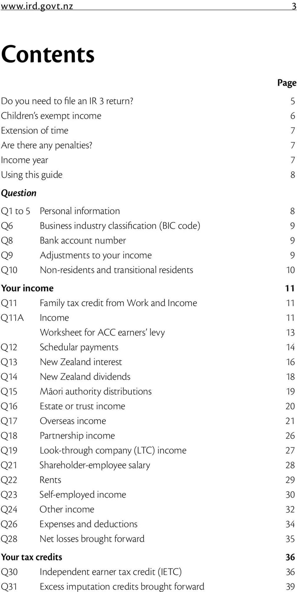 and transitional residents 10 Your income 11 Q11 Family tax credit from Work and Income 11 Q11A Income 11 Worksheet for ACC earners levy 13 Q12 Schedular payments 14 Q13 New Zealand interest 16 Q14