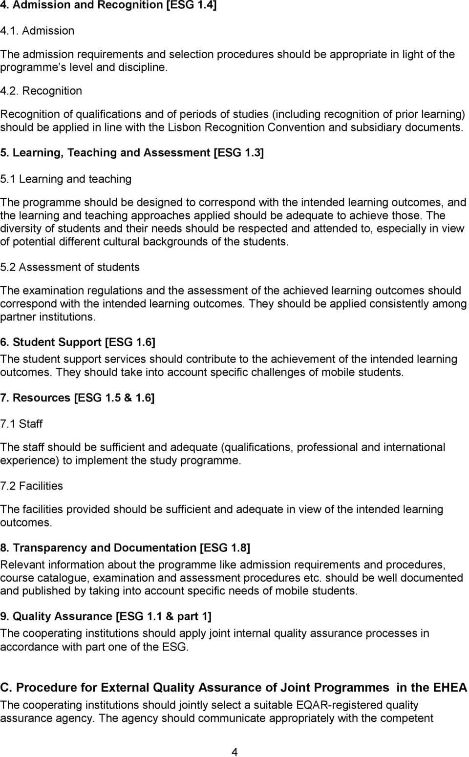5. Learning, Teaching and Assessment [ESG 1.3] 5.