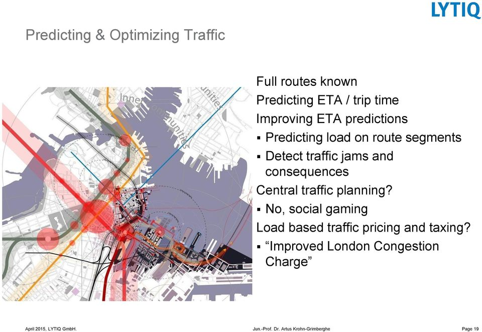 traffic jams and consequences Central traffic planning?