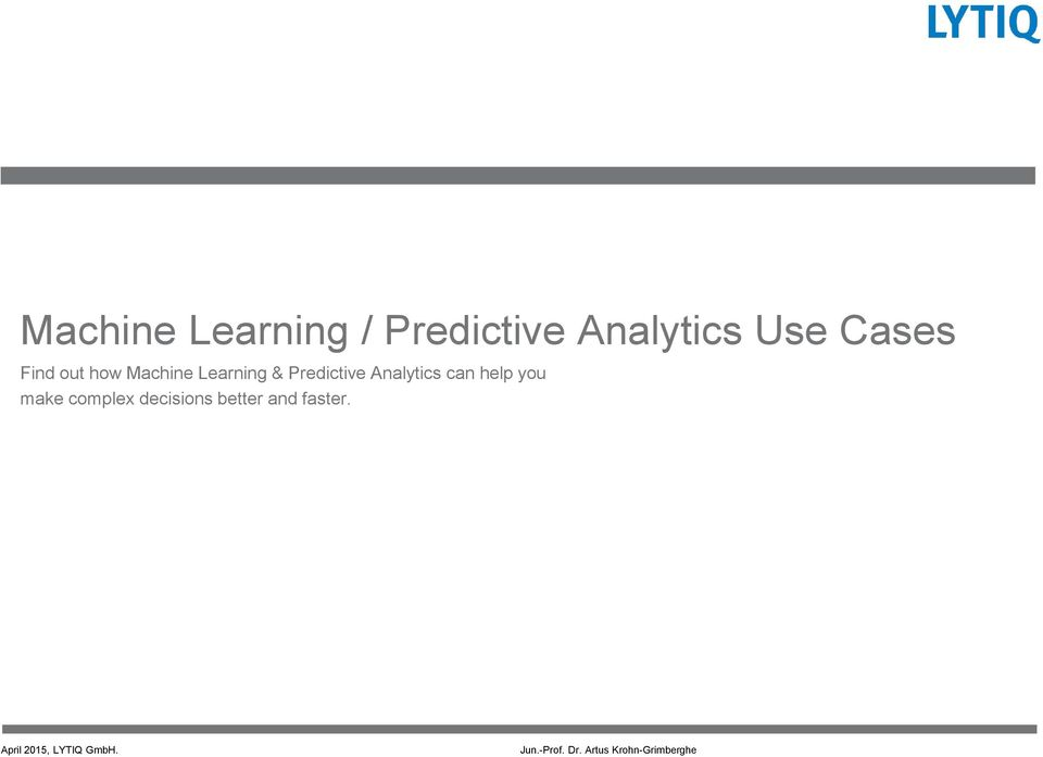 & Predictive Analytics can help you