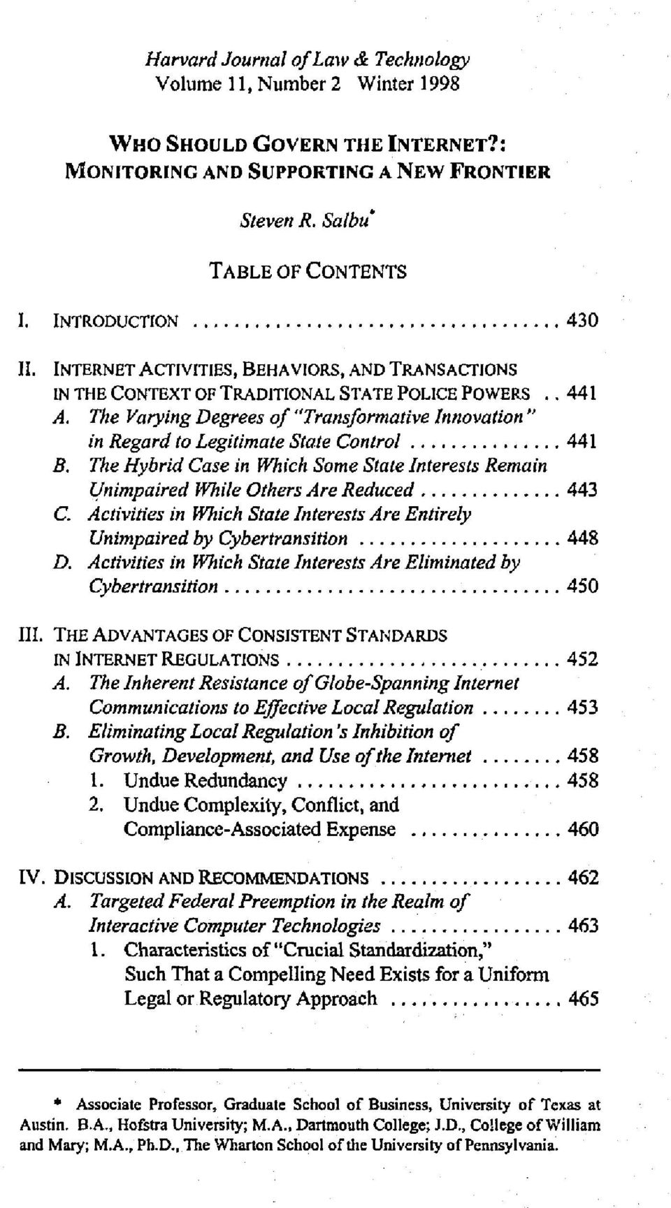 "The Varying Degrees of ""Transformative Innovation"" in Regard to Legitimate State Control... 441 B. The Hybrid Case in Which Some State Interests Remain Unimpaired While Others Are Reduced... 443 C."