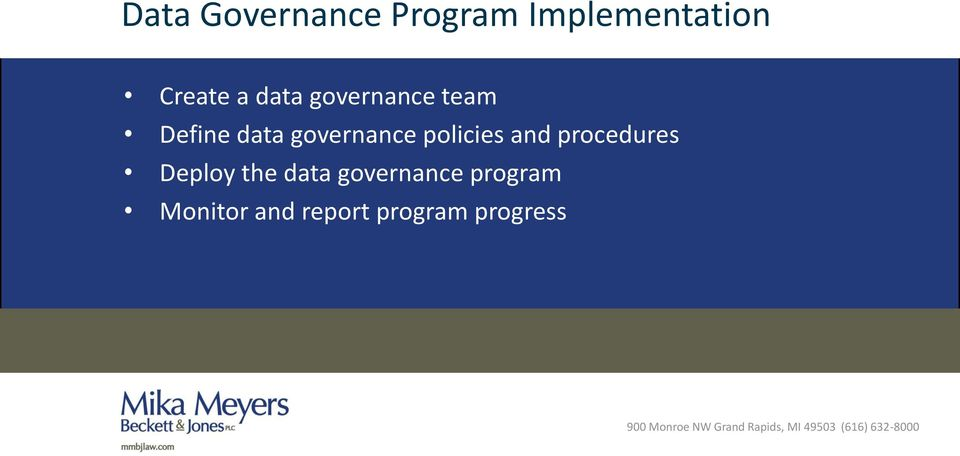 policies and procedures Deploy the data