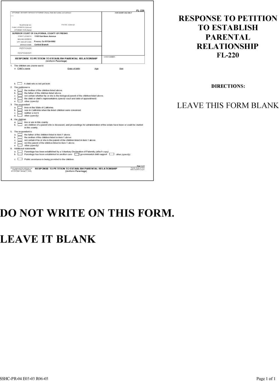 FORM BLANK DO NOT WRITE ON THIS FORM.
