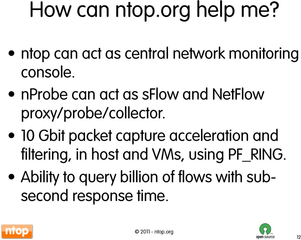 nprobe can act as sflow and NetFlow proxy/probe/collector.