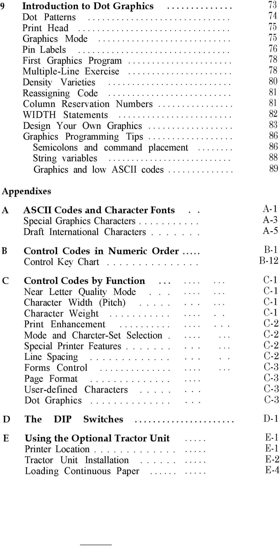.. 86 String variables... 88 Graphics and low ASCII codes... 89 Appendixes A ASCII Codes and Character Fonts.. Special Graphics Characters........... Draft International Characters.