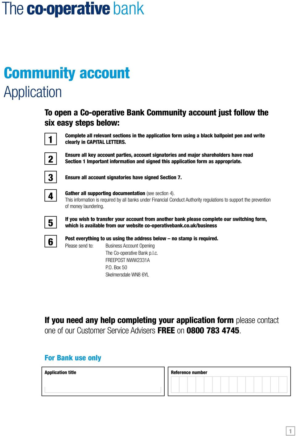 Ensure all key account parties, account signatories and major shareholders have read Section 1 Important information and signed this application form as appropriate.