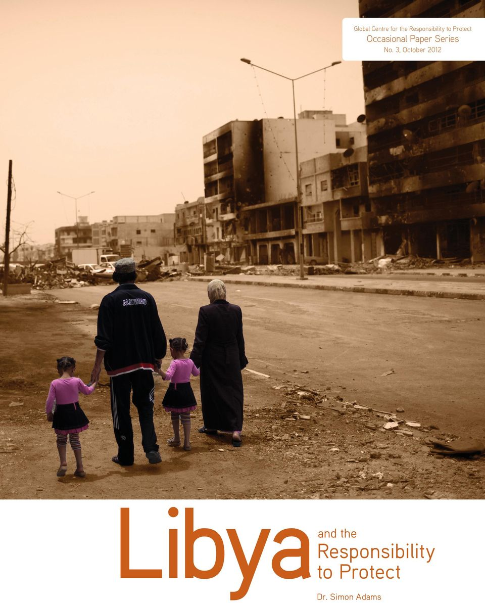 No. 3, October 2012 Libya and the